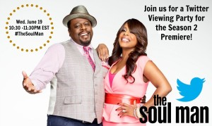 Twitter Viewing Party for #TheSoulMan 6/19 10:30PM EST @ Twitter #TheSoulMan