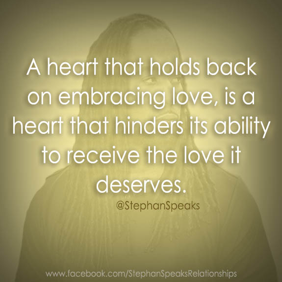 Love Quotes About Life: Relationship Quotes Of Life & Love By Stephan Speaks