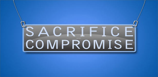 sacrifice and compromise sign